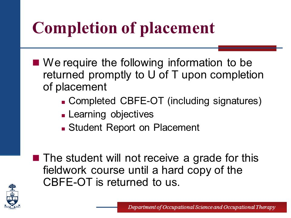 Completion of placement