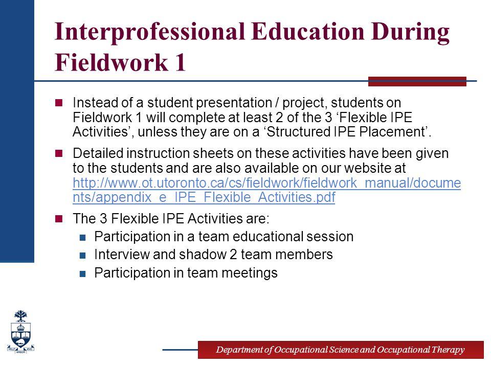 Interprofessional Education During Fieldwork 1