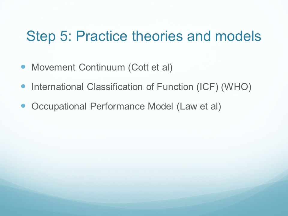 Step 5: Practice theories and models