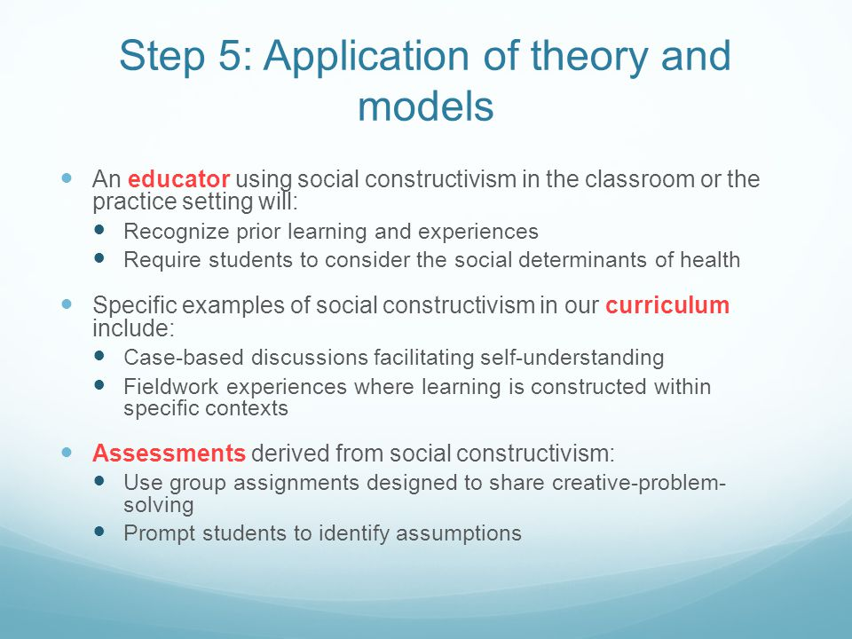 Step 5: Application of theory and models