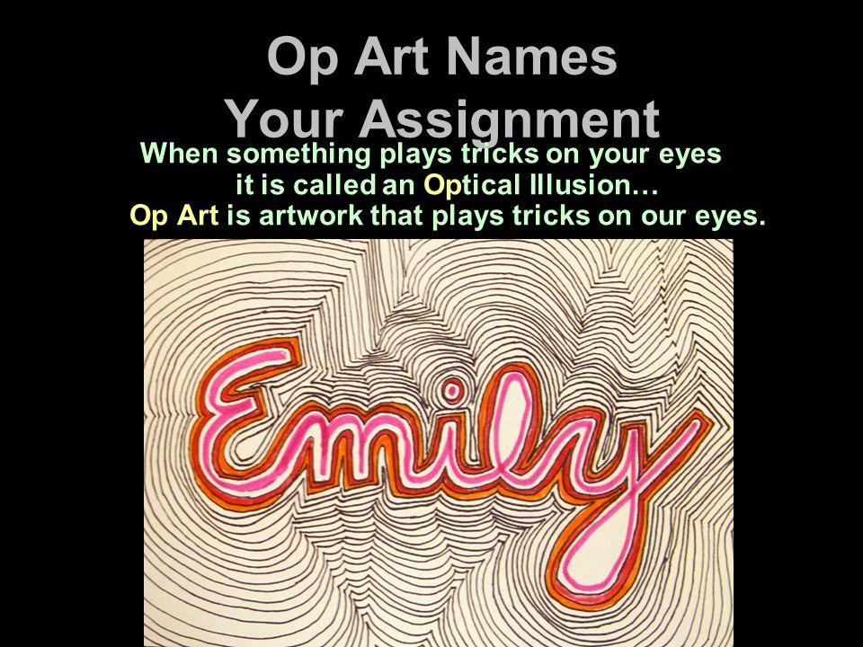 Op Art Names Your Assignment