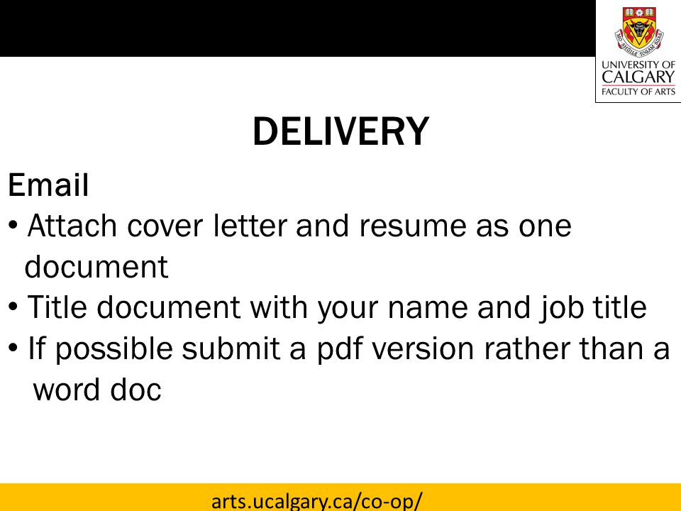 DELIVERY  Attach cover letter and resume as one document