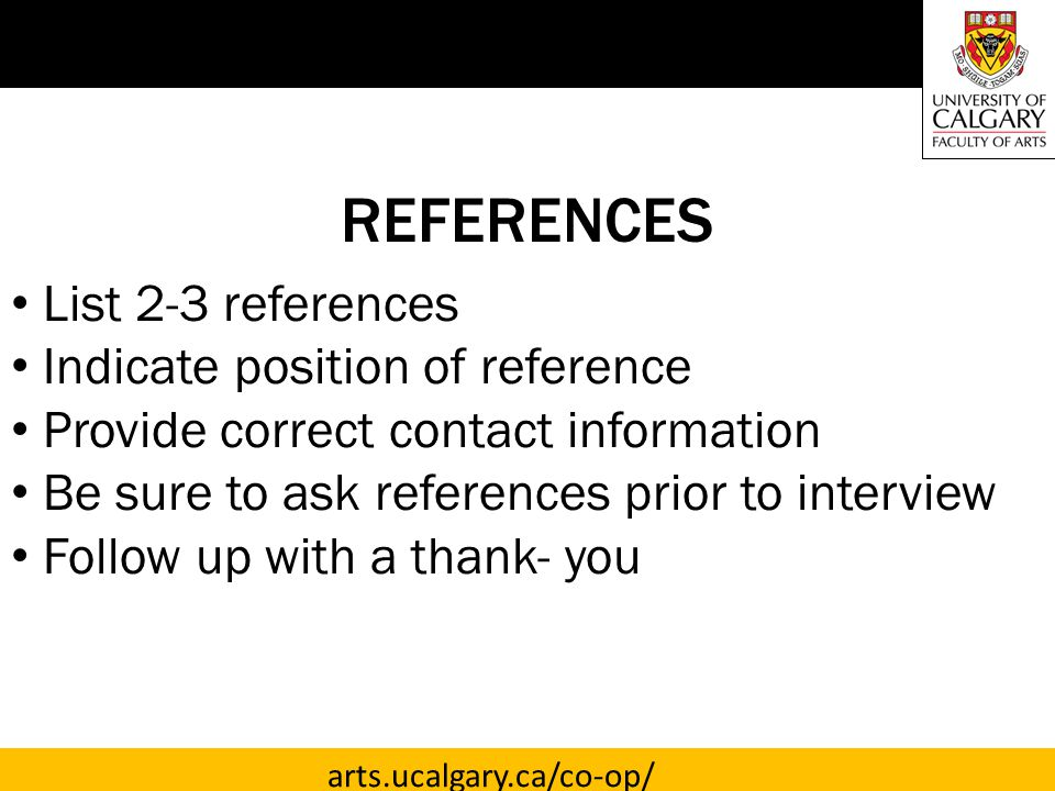 REFERENCES List 2-3 references Indicate position of reference