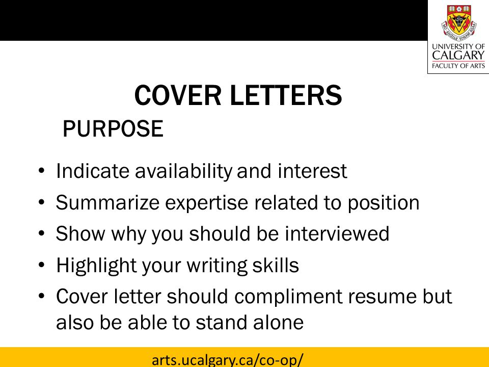 COVER LETTERS PURPOSE Indicate availability and interest