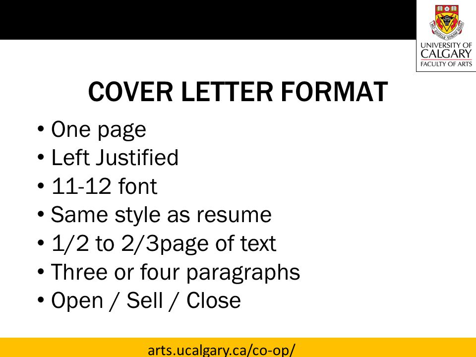 COVER LETTER FORMAT One page Left Justified 11-12 font