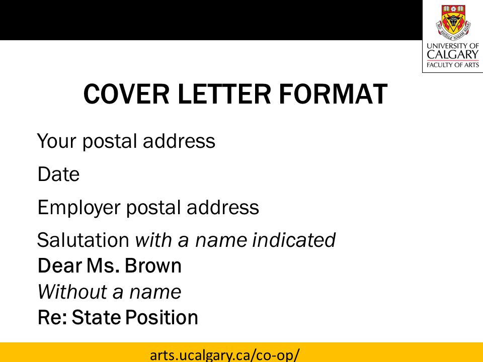 COVER LETTER FORMAT Your postal address Date Employer postal address