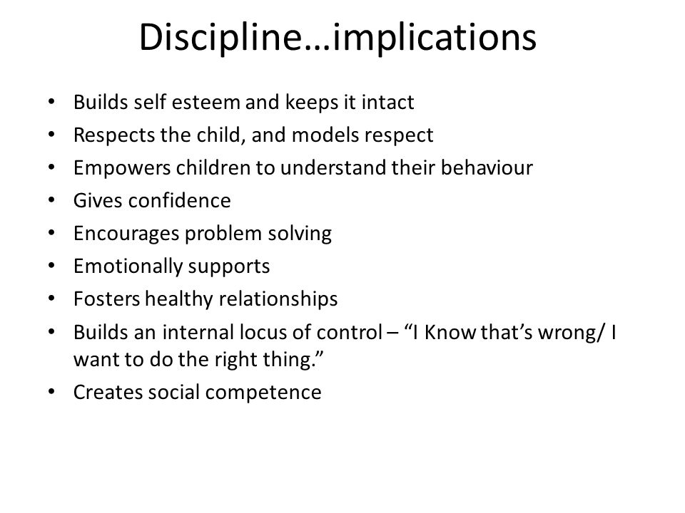 Discipline…implications