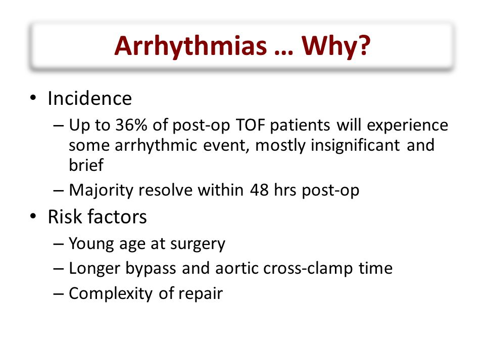 Arrhythmias … Why Incidence Risk factors