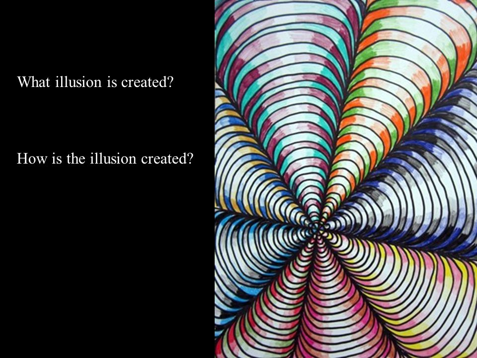 What illusion is created