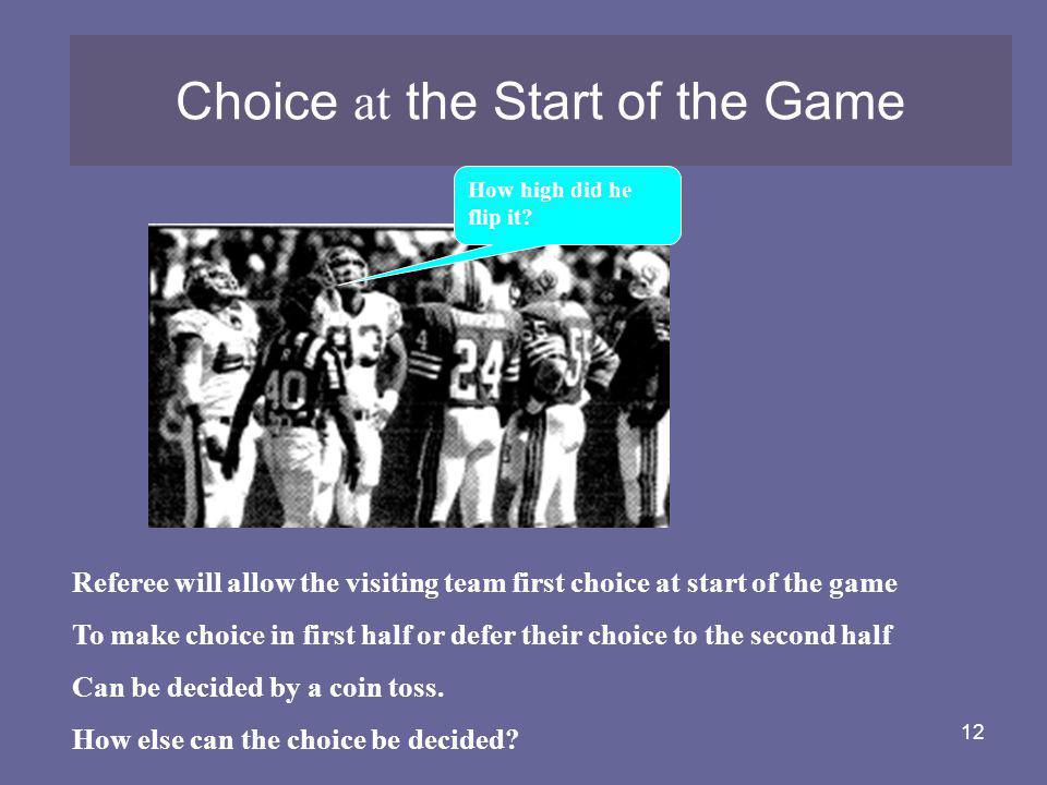 Choice at the Start of the Game