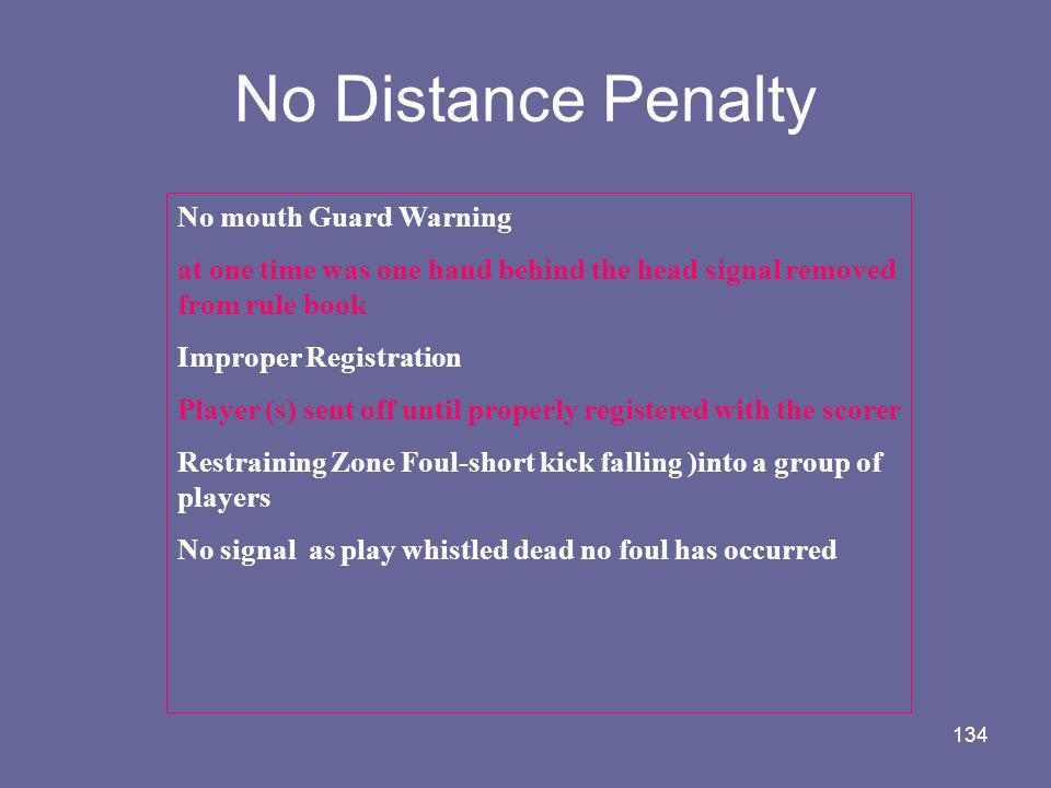 No Distance Penalty No mouth Guard Warning