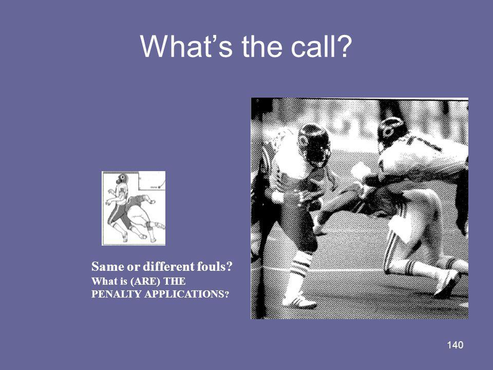 What's the call Same or different fouls What is (ARE) THE