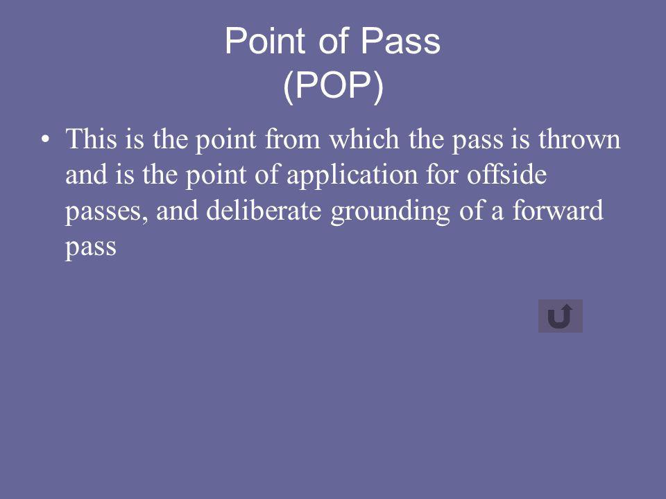 Point of Pass (POP)