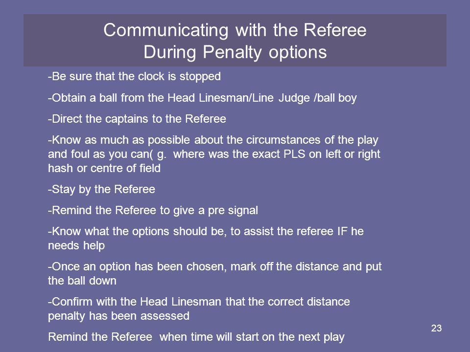 Communicating with the Referee During Penalty options