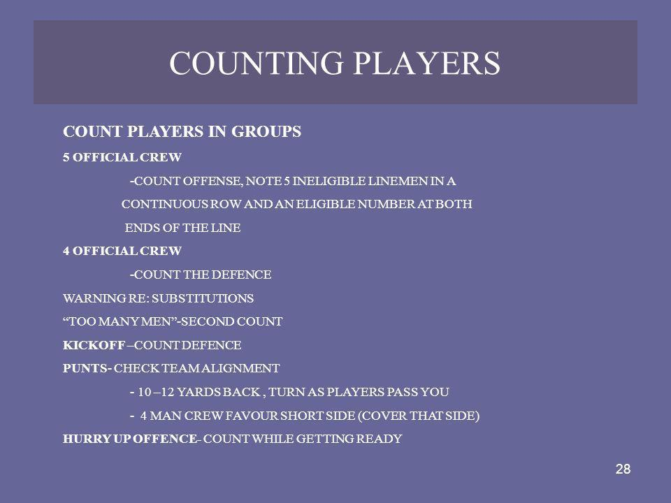 COUNTING PLAYERS COUNT PLAYERS IN GROUPS 5 OFFICIAL CREW