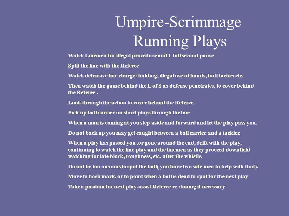 Umpire-Scrimmage Running Plays