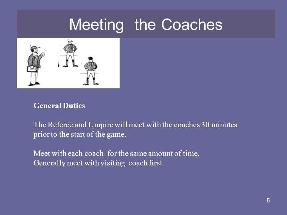 Meeting the Coaches General Duties