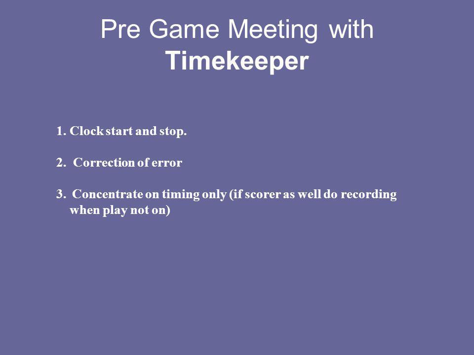 Pre Game Meeting with Timekeeper