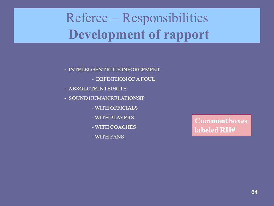 Referee – Responsibilities Development of rapport