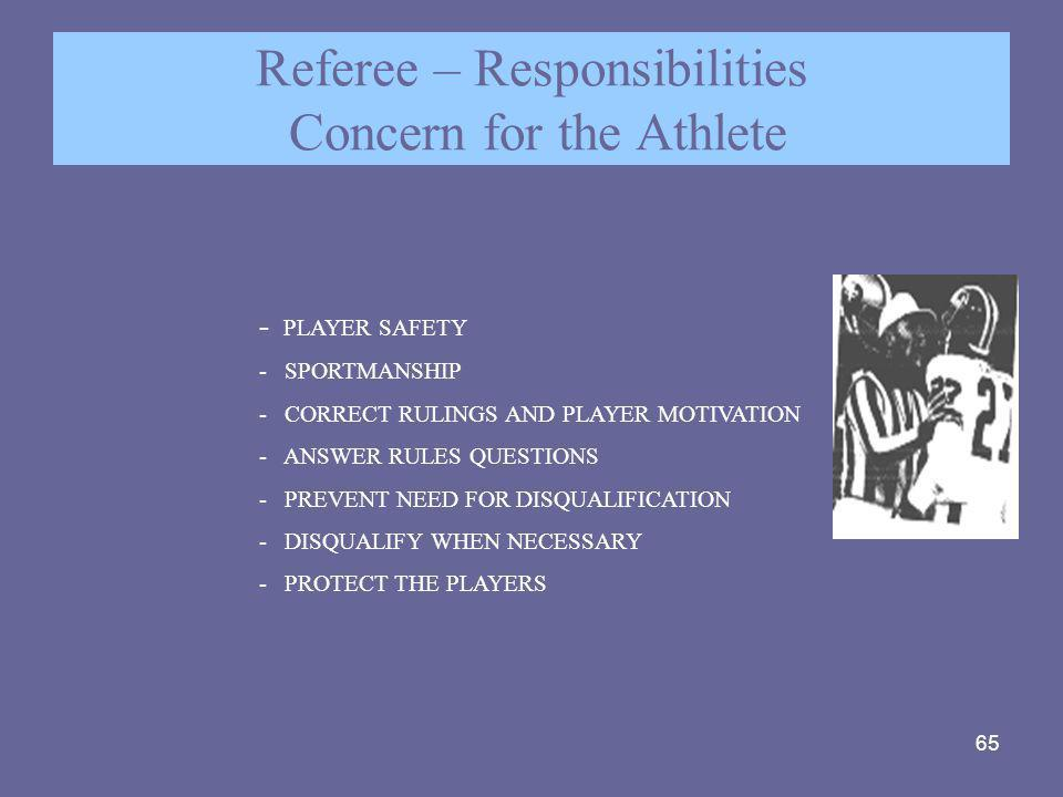 Referee – Responsibilities Concern for the Athlete