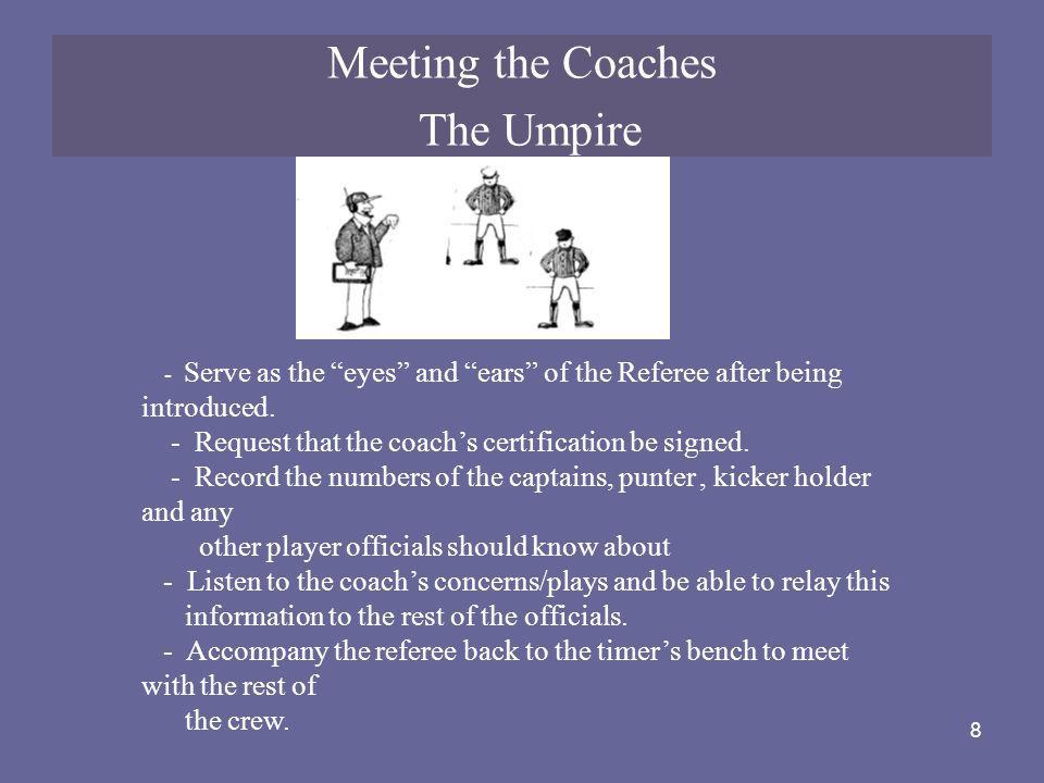 Meeting the Coaches The Umpire