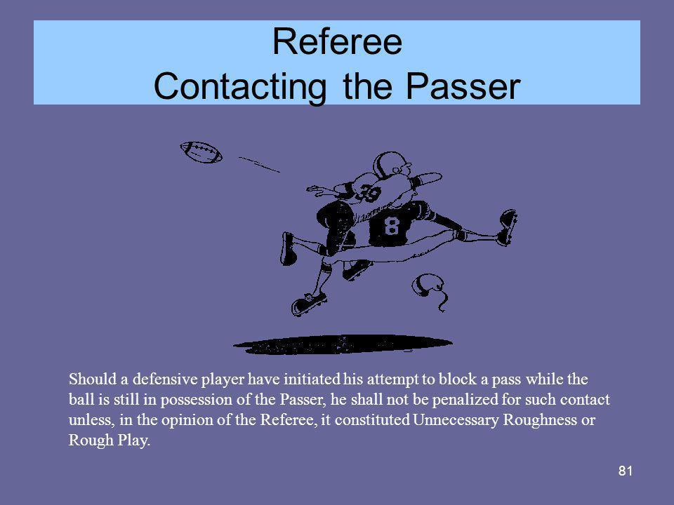Referee Contacting the Passer