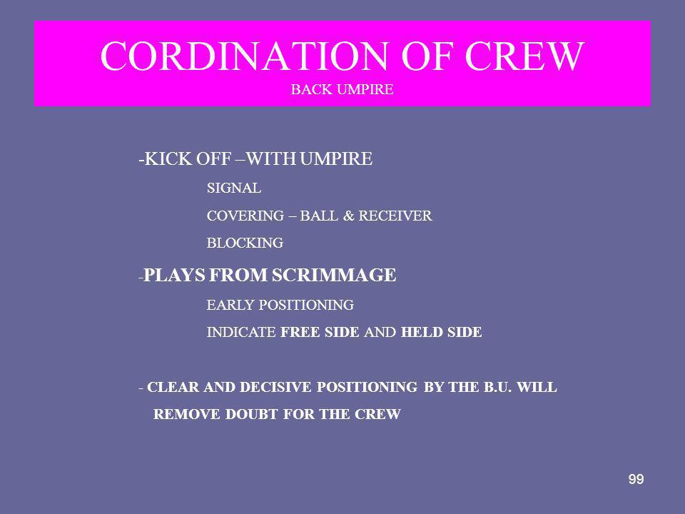 CORDINATION OF CREW BACK UMPIRE