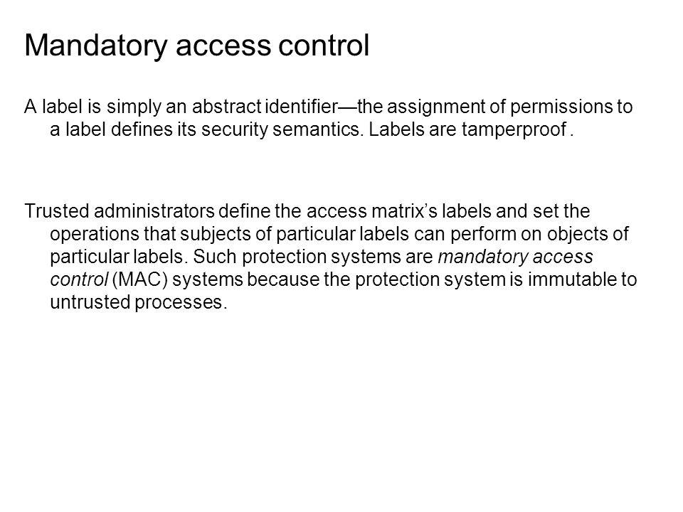 Mandatory access control