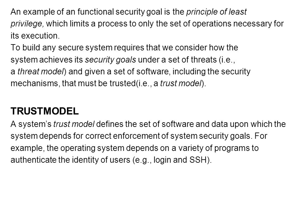 An example of an functional security goal is the principle of least