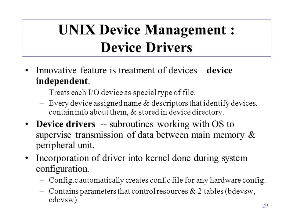 UNIX Device Management : Device Drivers