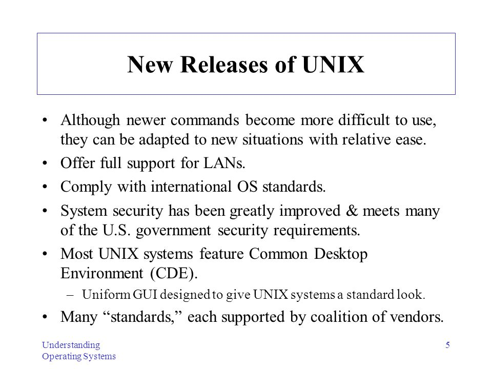 New Releases of UNIX Although newer commands become more difficult to use, they can be adapted to new situations with relative ease.
