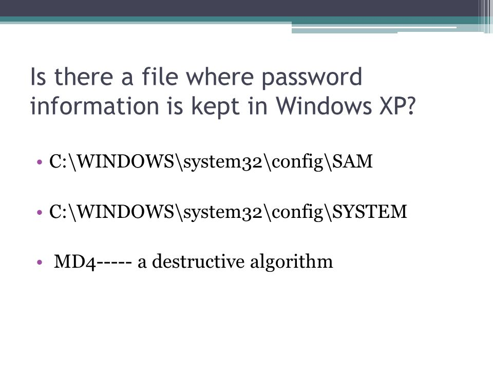 Is there a file where password information is kept in Windows XP