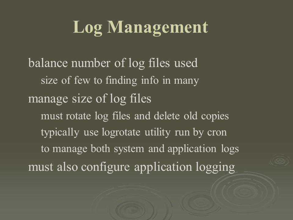Log Management balance number of log files used