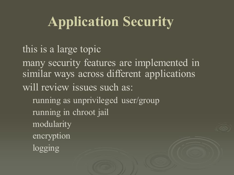 Application Security this is a large topic