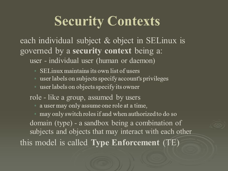 each individual subject & object in SELinux is