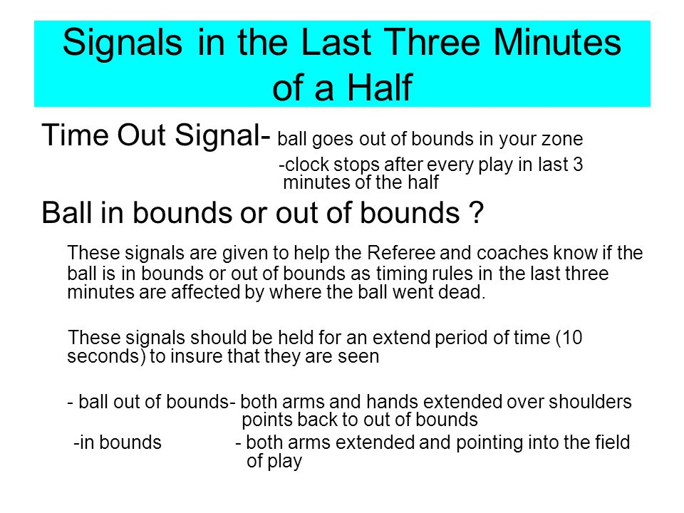 Signals in the Last Three Minutes of a Half