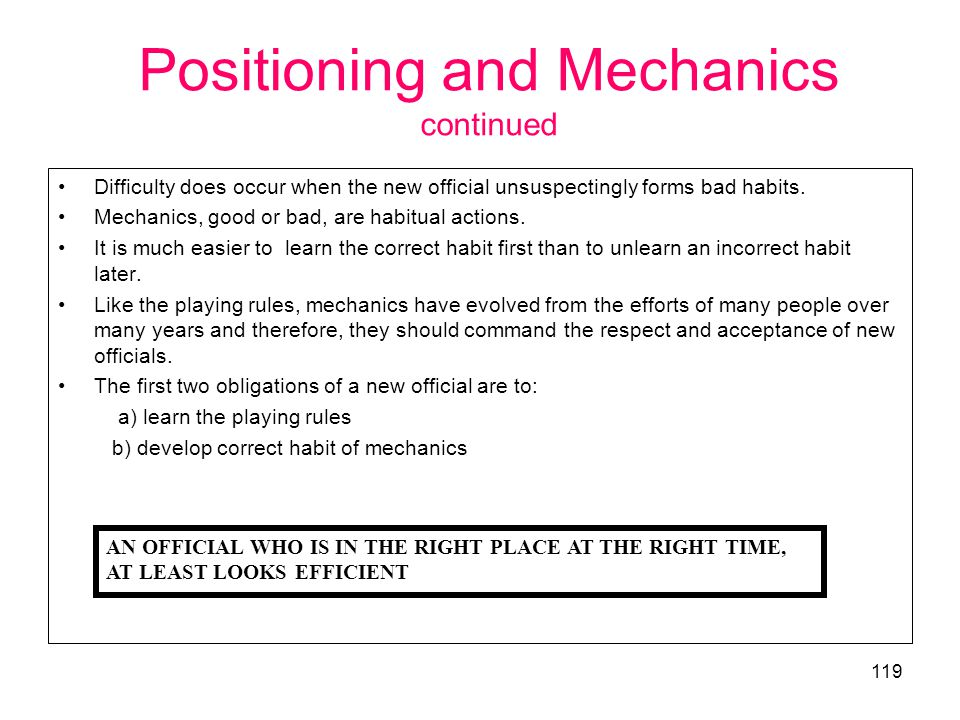 Positioning and Mechanics continued