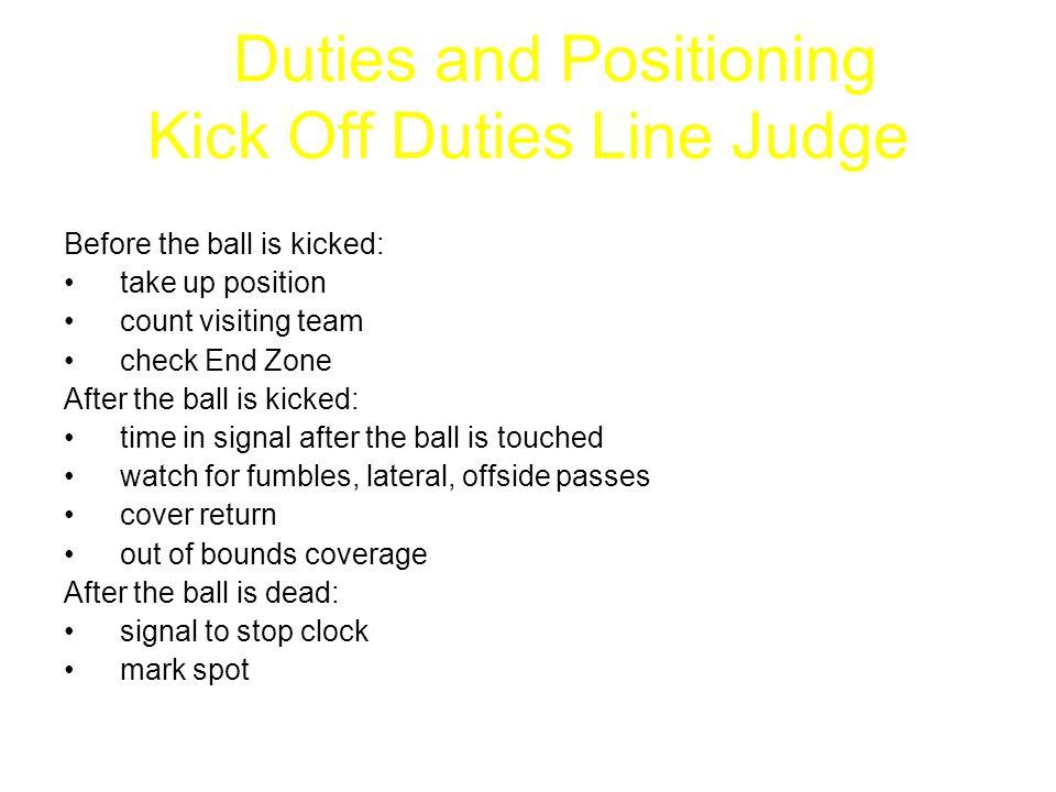 Duties and Positioning Kick Off Duties Line Judge