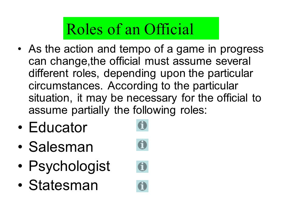 Roles of an Official Educator Salesman Psychologist Statesman