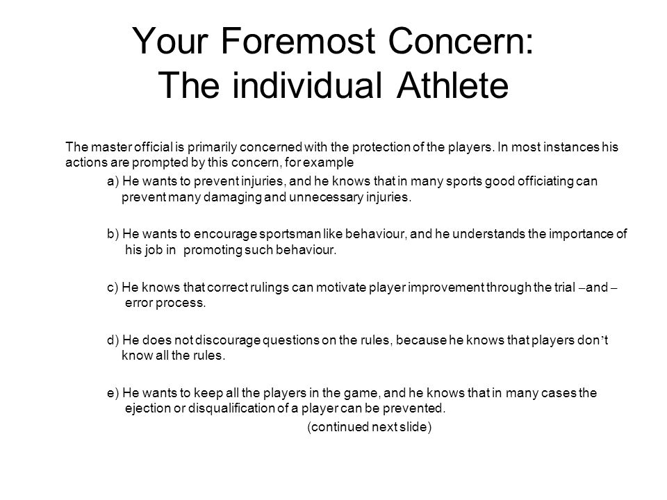 Your Foremost Concern: The individual Athlete
