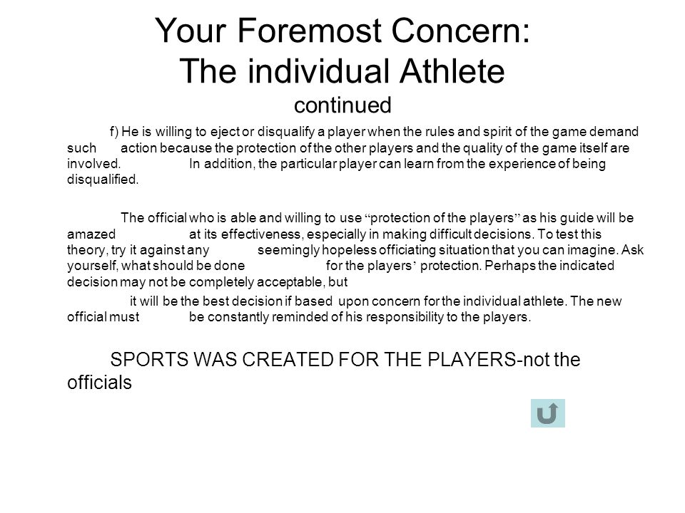 Your Foremost Concern: The individual Athlete continued