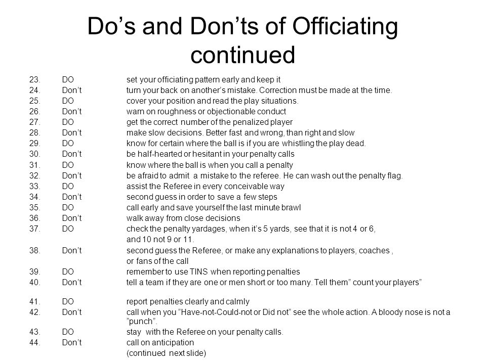 Do's and Don'ts of Officiating continued
