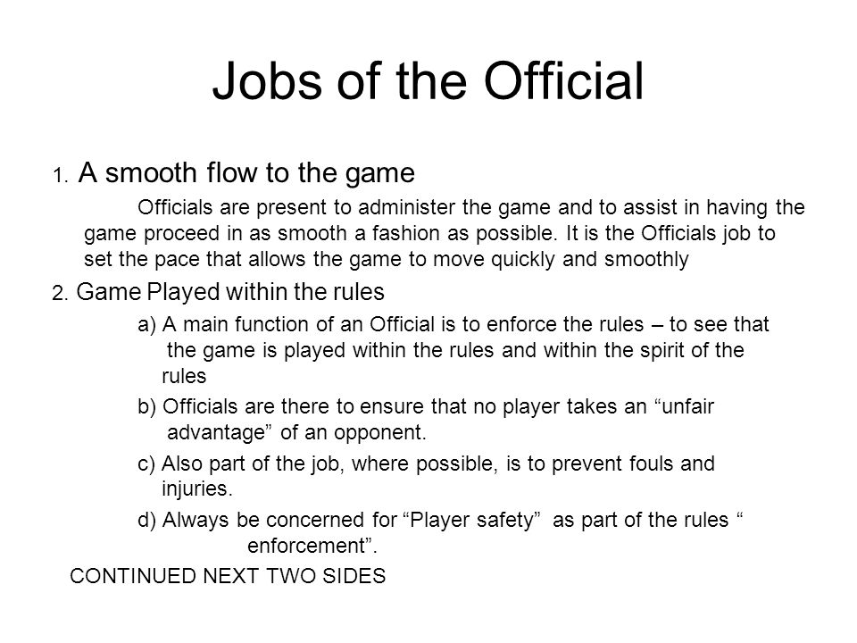 Jobs of the Official 1. A smooth flow to the game
