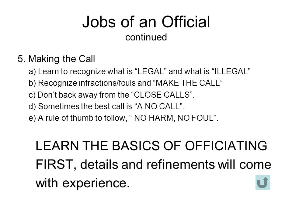 Jobs of an Official continued