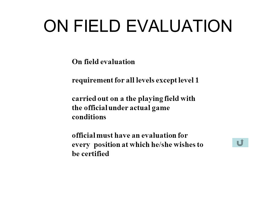 ON FIELD EVALUATION On field evaluation