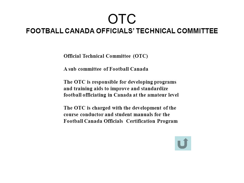 OTC FOOTBALL CANADA OFFICIALS' TECHNICAL COMMITTEE