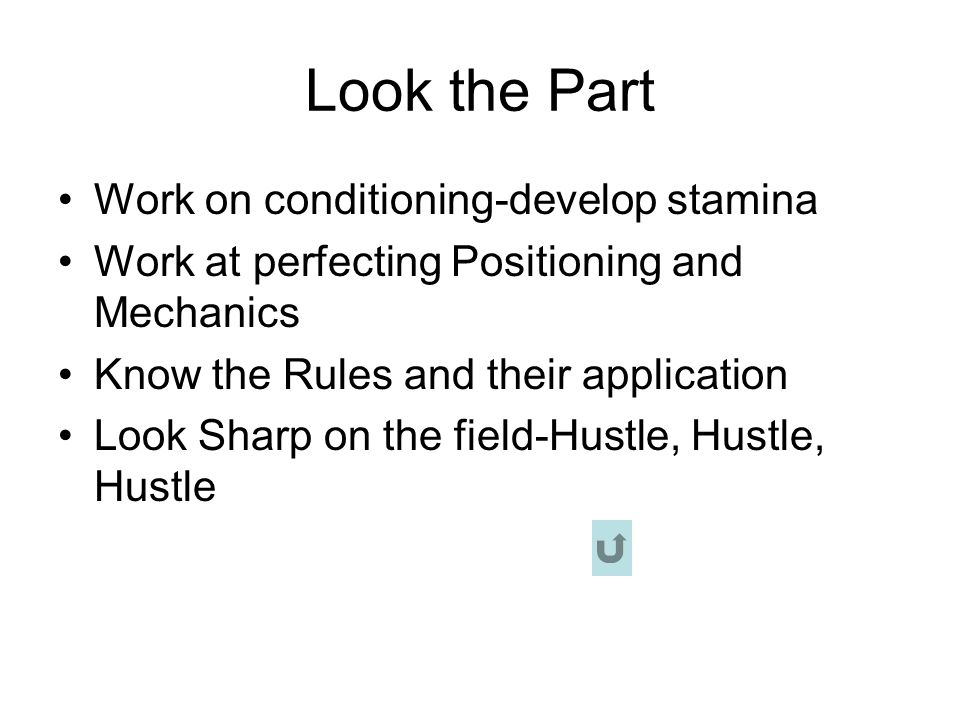 Look the Part Work on conditioning-develop stamina