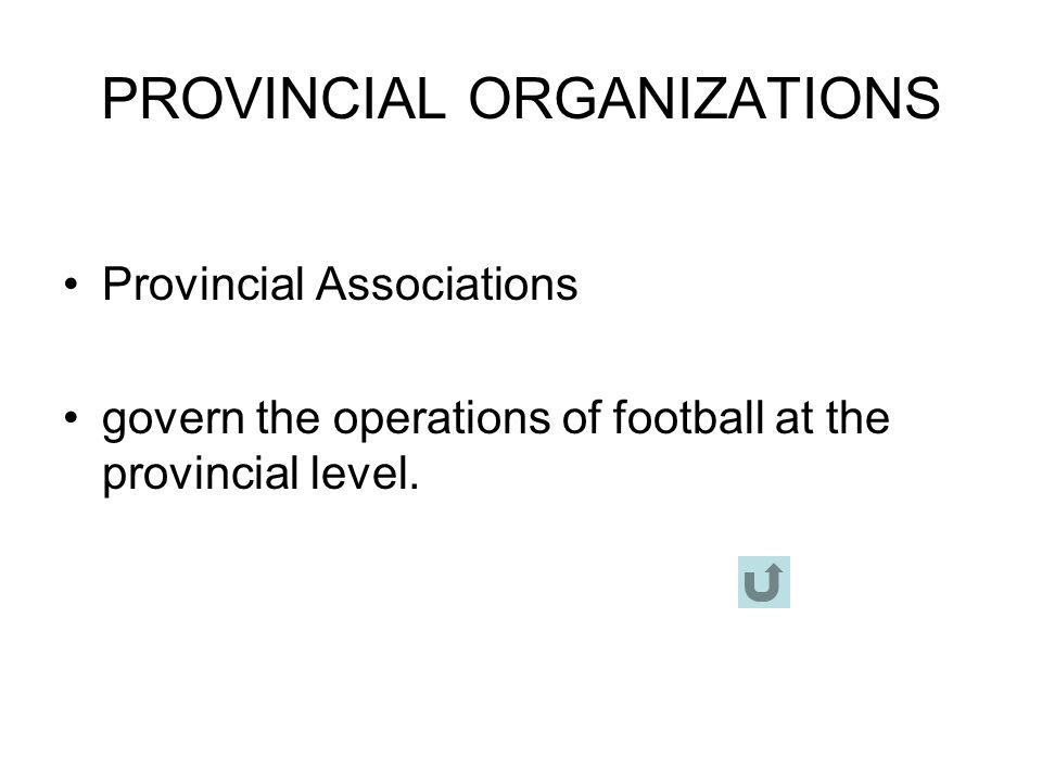 PROVINCIAL ORGANIZATIONS