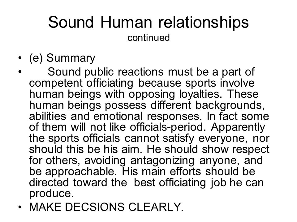 Sound Human relationships continued