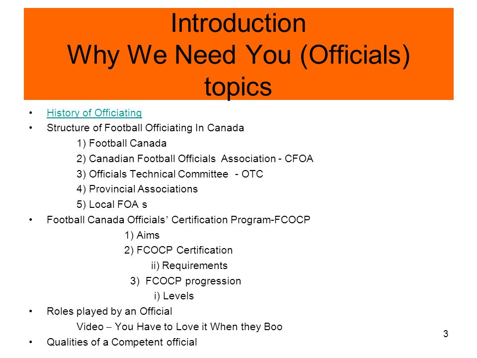Introduction Why We Need You (Officials) topics